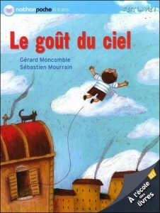 Le goût du ciel (Gérard MONCOMBLE)