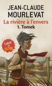 La rivière à l'envers/Tomek (Jean-Claude MOURLEVAT)