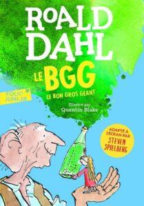 Le Bon Gros Géant (Roald DAHL)